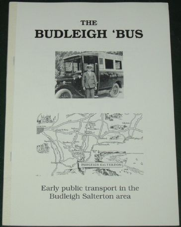 The Budleigh Bus - Early Motor Public Transport in the Budleigh Salterton Area, by Roger Grimley